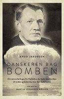 Danskeren bag bomben - Knud Jakobsen