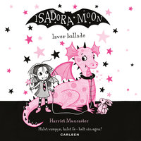 Isadora Moon laver ballade (5) - Harriet Muncaster