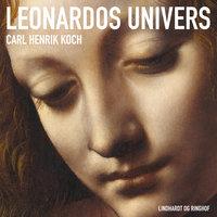 Leonardos univers - Carl Henrik Koch