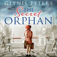 The Secret Orphan - Glynis Peters