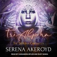 TriAlpha - Serena Akeroyd