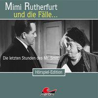 Mimi Rutherfurt - Folge 32: Die letzten Stunden des Mr. Smith