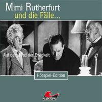 Mimi Rutherfurt - Folge 40: Auf dem Pfad der Ewigkeit