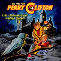 Perry Clifton - Das Geheimnis der weißen Raben - Wolfgang Ecke