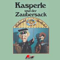 Kasperle, Kasperle und der Zaubersack - Peter Jacob