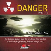Danger - Part 18: Die Landung