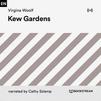 Kew Gardens - Virginia Woolf