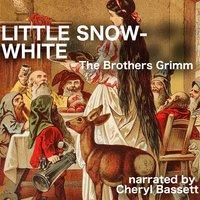 Little Snow-White - Jacob Grimm,Wilhelm Grimm