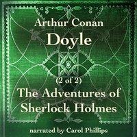 The Adventures of Sherlock Holmes (2 of 2) - Arthur Conan Doyle