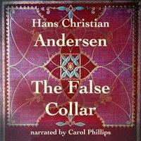 The False Collar - Hans Christian Andersen
