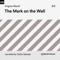 The Mark on the Wall - Virginia Woolf