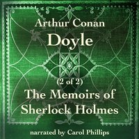 The Memoirs of Sherlock Holmes (2 of 2) - Arthur Conan Doyle