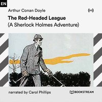 The Red-Headed League: A Sherlock Holmes Adventure - Arthur Conan Doyle