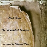 The Wounded Soldier - Mark Twain