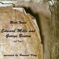 Edward Mills and George Benton - Mark Twain