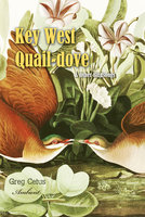 Key West Quail-dove and Other Birdsongs - Greg Cetus