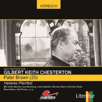 Pater Brown - Folge 25: Heiteres Pfarrfest - Gilbert Keith Chesterton, Ben Sachtleben