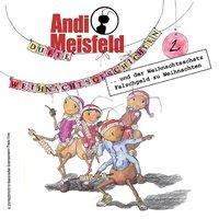 Andi Meisfeld - Folge 2: Dufte Weihnachtsabenteuer - Tom Steinbrecher