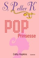 S, P eller K 2 - Popprinsesse - Cathy Hopkins