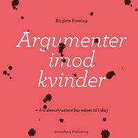 Argumenter imod kvinder - Birgitte Possing