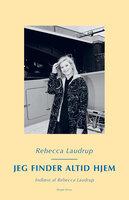 Jeg finder altid hjem - Rebecca Laudrup