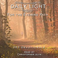Daily Light for the Evening Path: 365 Devotionals - Christopher Glyn