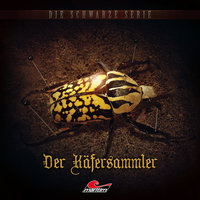 Die schwarze Serie - Folge 8: Der Käfersammler - Claus Brenner