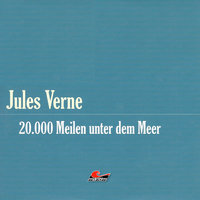 Die große Abenteuerbox - Teil 3: 20,000 Meilen unter dem Meer - Jules Verne