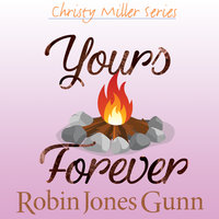 Yours Forever - Robin Jones Gunn