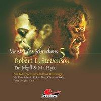 Meister des Schreckens - Folge 5: Dr. Jekyll & Mr. Hyde - Daniela Wakonigg, Robert L. Steverson