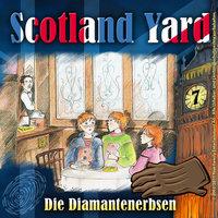 Scotland Yard - Folge 7: Die Diamantenerbsen - Wolfgang Pauls