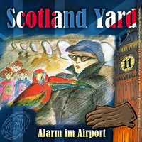 Scotland Yard - Folge 11: Alarm im Airport - Wolfgang Pauls