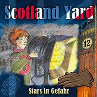 Scotland Yard - Folge 12: Stars in Gefahr - Wolfgang Pauls