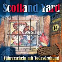 Scotland Yard - Folge 14: Führerschein mit Todesdrohung - Wolfgang Pauls