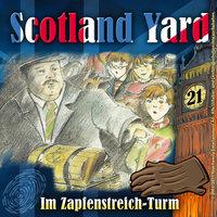 Scotland Yard - Folge 21: Im Zapfenstreich-Turm - Wolfgang Pauls