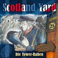 Scotland Yard - Folge 25: Die Tower-Raben - Wolfgang Pauls