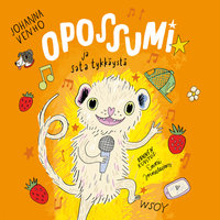 Opossumi ja sata tykkäystä - Johanna Venho