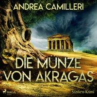 Die Münze von Akragas - Andrea Camilleri