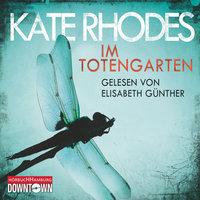 Im Totengarten - Kate Rhodes