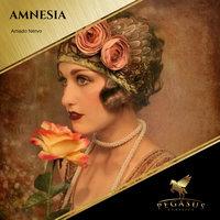 Amnesia - Amado Nervo
