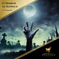 El horror de Dunwich - H.P. Lovecraft