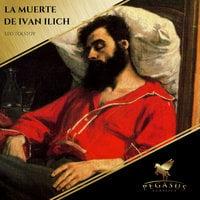 La Muerte de Ivan Ilich - Leo Tolstoy