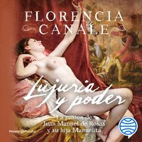 Lujuria y poder - Florencia Canale