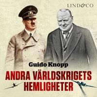 Andra världskrigets hemligheter - Guido Knopp