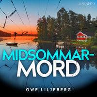 Midsommarmord - Owe Liljeberg