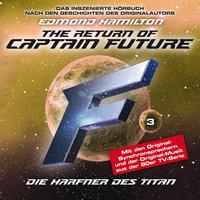 Captain Future - Folge 3: Die Harfner des Titan - Edmond Hamilton