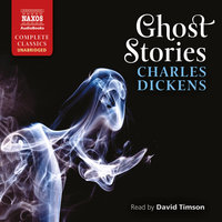 Ghost Stories - Charles Dickens