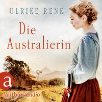 Die Australierin: Von Hamburg nach Sydney - Ulrike Renk