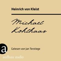 Michael Kohlhaas - Heinrich von Kleist