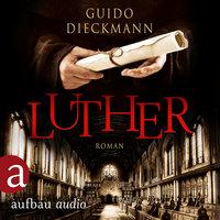 Luther - Guido Dieckmann